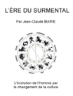 L'�re du Surmental arrive...